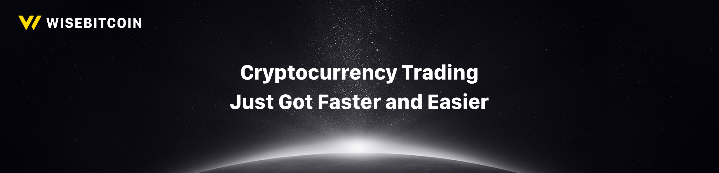 Crypto trading got faster and easier with Wisebitcoin.