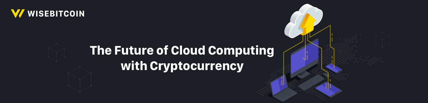 cloud computing with cryptocurrency
